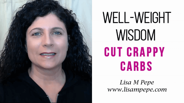 Cut Crappy Carbs!