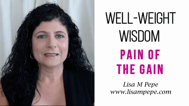 Pain of the Gain