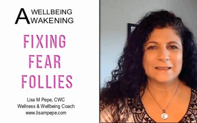 Fixing Fear Follies