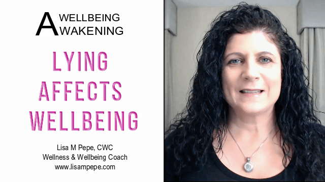 Lying Affects Wellbeing
